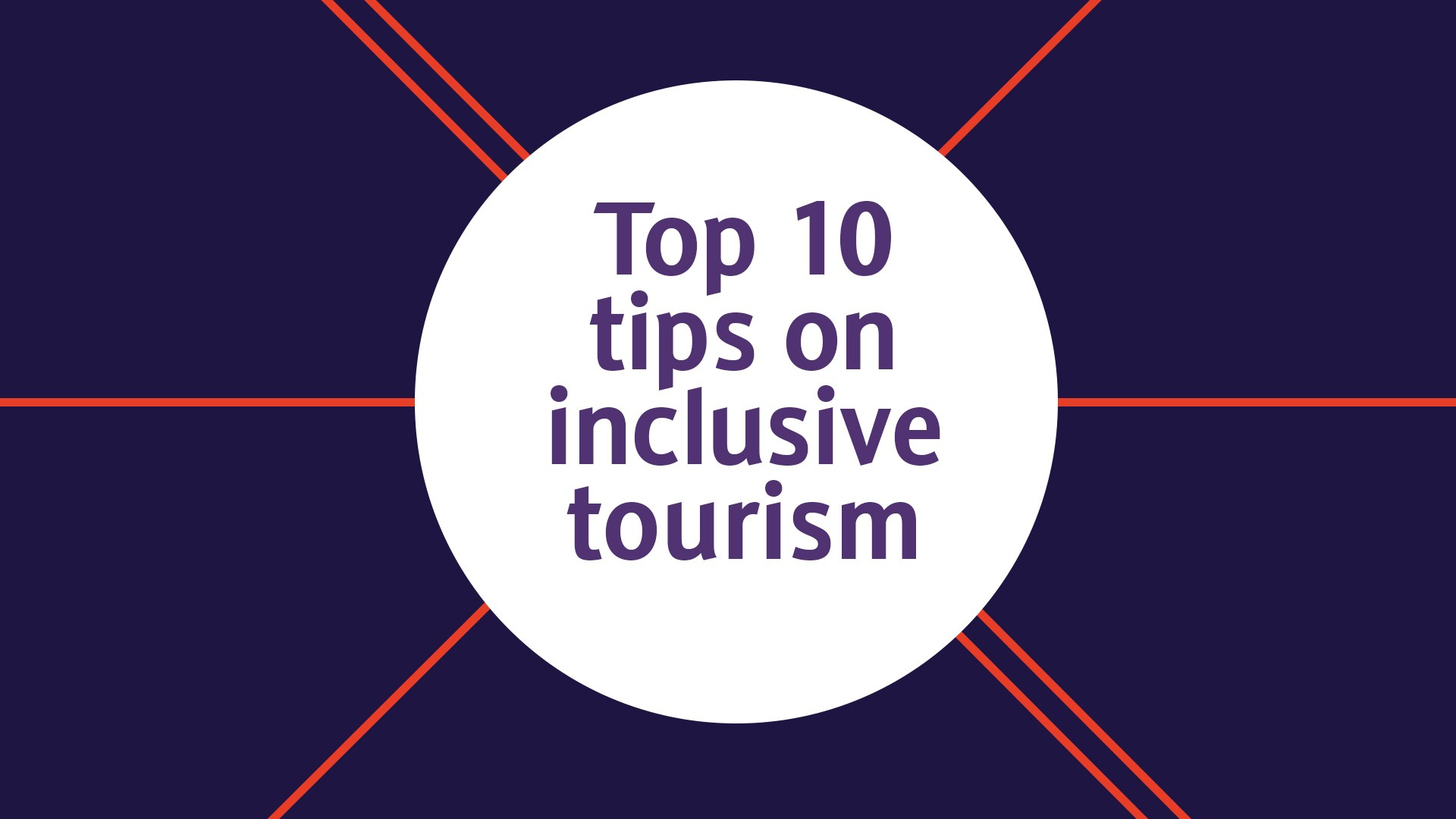 Top 10 tips on inclusive tourism